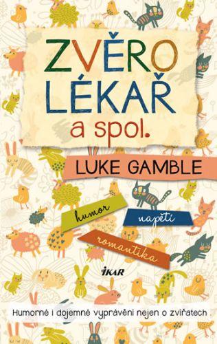 Luke Gamble: Zvěrolékař a spol. cena od 238 Kč