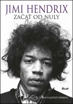 Jimi Hendrix: Začať od nuly cena od 364 Kč