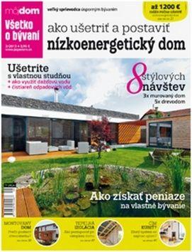 Ako ušetriť a postaviť nízkoenergetický dom cena od 67 Kč