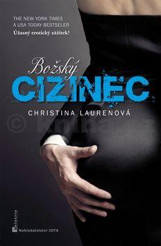 Christina Lauren: Božský cizinec cena od 226 Kč