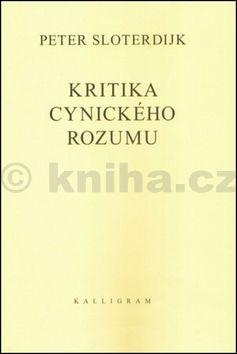 Peter Sloterdijk: Kritika cynického rozumu cena od 378 Kč