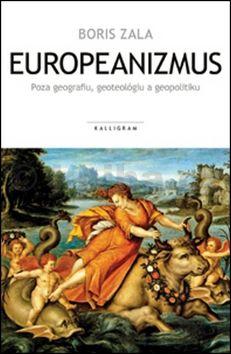 Boris Zala: Europeanizmus cena od 223 Kč