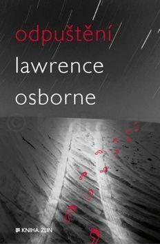 Lawrence Osborne: Odpuštění cena od 261 Kč