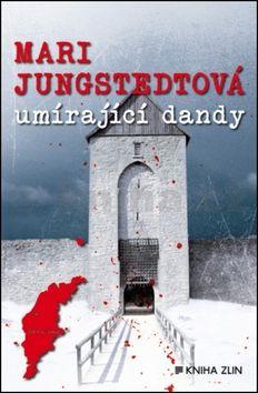 Mari Jungstedt: Umírající dandy cena od 199 Kč