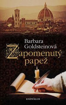 Barbara Goldstein: Zapomenutý papež 1 cena od 319 Kč