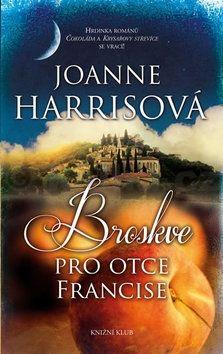 Joanne Harris: Broskve pro otce Francise cena od 79 Kč