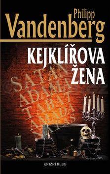 Philipp Vandenberg: Kejklířova žena cena od 80 Kč