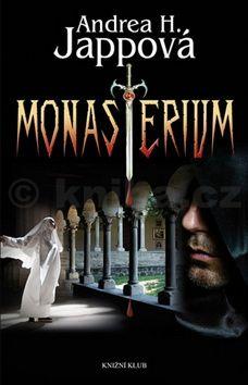 Andrea H. Japp: Monasterium cena od 79 Kč