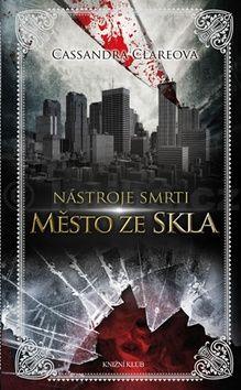 Cassandra Clare: Nástroje smrti 3: Město ze skla cena od 287 Kč
