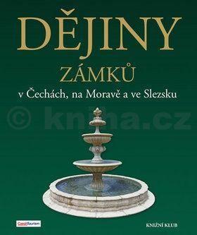 Vladimír Soukup, Peter David: Dějiny zámků v Čechách, na Moravě a ve Slezsku cena od 799 Kč