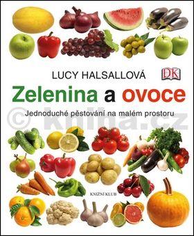 Lucy Halsall: Zelenina a ovoce cena od 319 Kč
