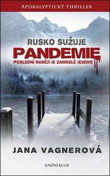 Jana Vagner: Pandemie cena od 203 Kč