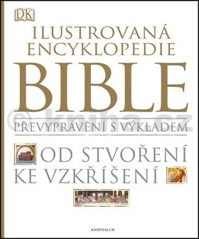 Ilustrovaná encyklopedie Bible cena od 1039 Kč