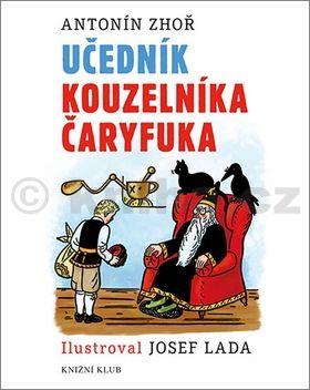 Antonín Zhoř: Učedník kouzelníka Čaryfuka cena od 124 Kč