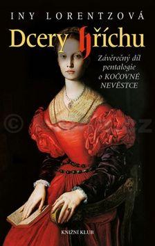 Iny Lorentz: Dcery hříchu 5 cena od 279 Kč