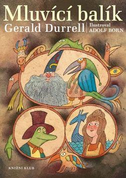 Gerald Durrell: Mluvící balík cena od 223 Kč