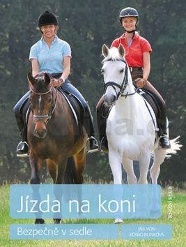 Ina von König-Bunková: Jízda na koni cena od 215 Kč