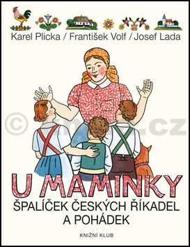Karel Plicka, František Volf: U maminky cena od 213 Kč