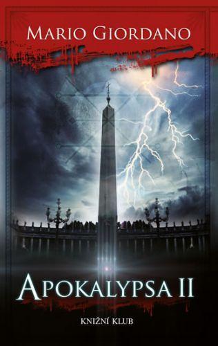 Mario Giordano: Apokalypsa II cena od 319 Kč