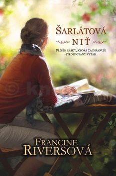 Francine Rivers: Šarlátová niť cena od 206 Kč