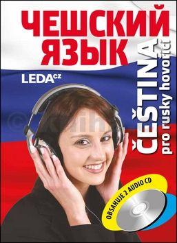 Jitka Cvejnová, Helena Confortiová, Natalja Rajnochová: Čeština pro rusky hovořící + 2CD cena od 358 Kč