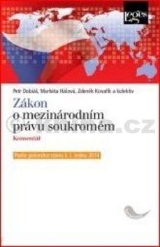 Petr Dobiáš: Zákon o mezinárodním právu soukromém cena od 539 Kč