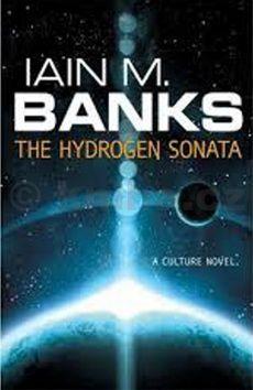Iain Banks: The Hydrogen Sonata cena od 47 Kč