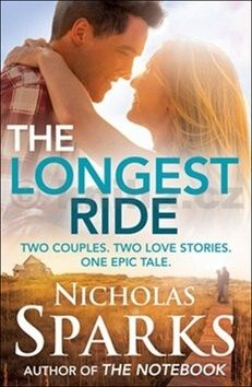 Nicholas Sparks: The Longest Ride cena od 365 Kč