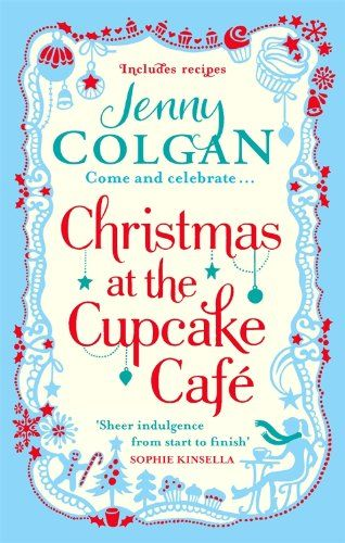 Jenny Colgan: Christmas at the Cupcake Cafe cena od 199 Kč