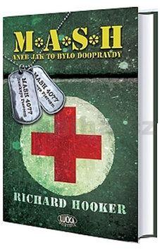 Richard Hooker: M*A*S*H aneb Jak to bylo doopravdy cena od 63 Kč