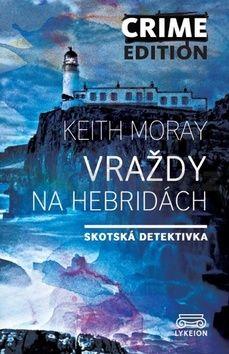 Keith Moray: Vraždy na Hebridách cena od 149 Kč