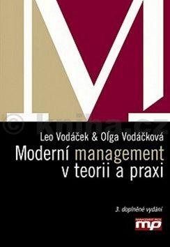 Leo Vodáček, Olga Vodáčková: Moderní management v teorii a praxi cena od 333 Kč