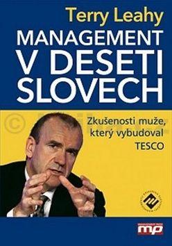 Terry Leahy: Management v deseti slovech cena od 318 Kč
