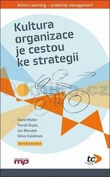Kultura organizace je cestou ke strategii cena od 215 Kč