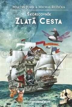 Martin Jurík, Michal Ružička: Škoricovník Zlatá cesta cena od 206 Kč