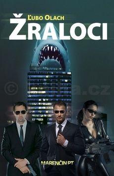 Ľubomír Olach: Žraloci cena od 188 Kč