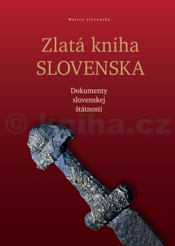 Drahoslav Machala: Zlatá kniha Slovenska cena od 349 Kč