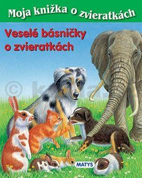 Sibyla Mislovičová: Veselé básničky o zvieratkách - Moja knižka o zvieratkách cena od 118 Kč