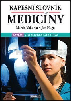 Jan Hugo, Martin Vokurka: Kapesní slovník medicíny cena od 121 Kč
