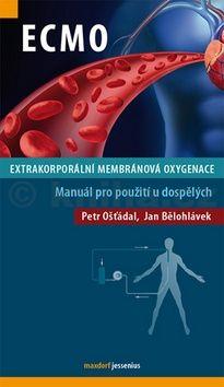 Petr Ošťádal, Jan Bělohlávek: ECMO - Extrakorporální membránová oxygenace cena od 152 Kč