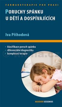 Příhodová Iva: Poruchy spánku u dětí a dospívajících cena od 121 Kč