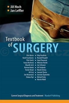 Hoch Jiří, Leffler Jan: Textbook of Surgery - Current Surgical Diagnosis and Treatment (anglicky) cena od 627 Kč