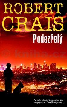 Robert Crais: Podezřelý cena od 186 Kč
