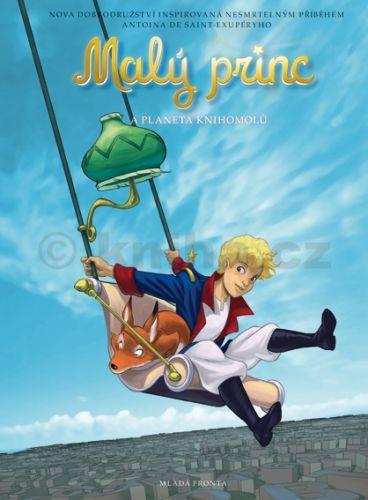 Audrey Bussi, Clotilde Bruneau: Malý princ a Planeta knihomolů cena od 159 Kč