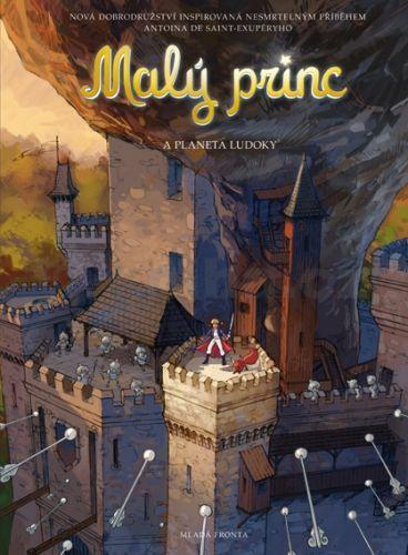 Exupéry Antoine de Saint: Malý princ a Planeta Ludokaa cena od 159 Kč