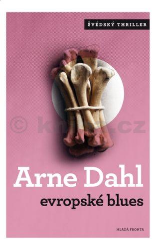 Arne Dahl: Evropské blues cena od 221 Kč