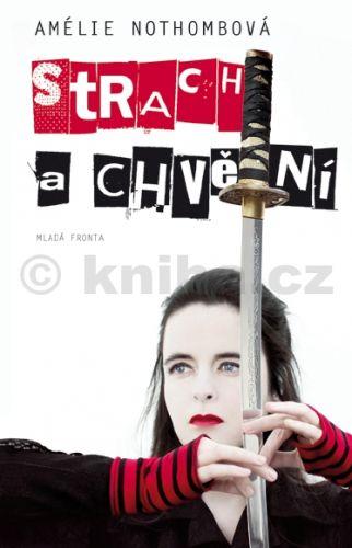 Amélie Nothomb: Strach a chvění cena od 19 Kč