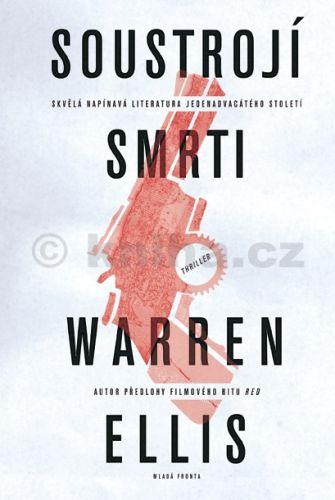 Warren Ellis: Soustrojí smrti cena od 142 Kč