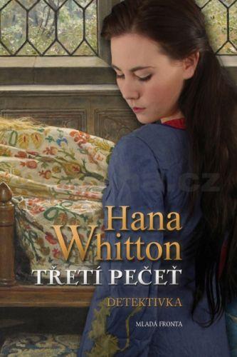 Hana Parkánová-Whitton: Třetí pečeť cena od 160 Kč