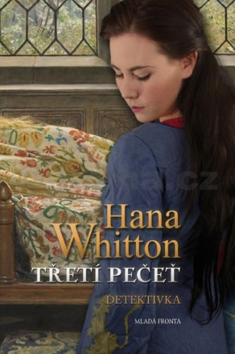 Hana Whitton: Třetí pečeť cena od 111 Kč